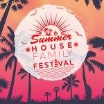 Summer House Family Festival